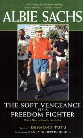 Download The Soft Vengeance of a Freedom Fighter