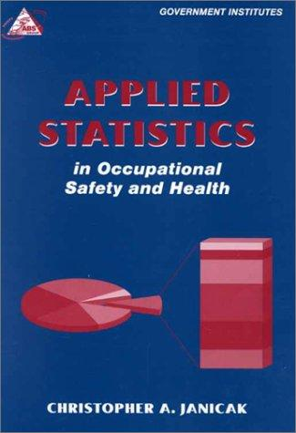 Download Applied Statistics in Occupational Safety and Health