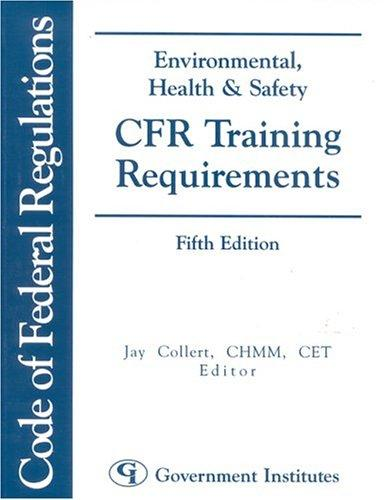 Download Environmental, Health & Safety CFR Training Requirements