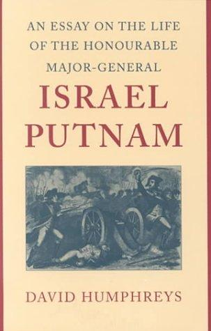Download An essay on the life of the Honourable Major-General Israel Putnam