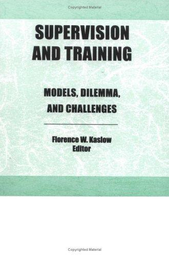 Image for Supervision and Training: Models, Dilemmas, and Challenges