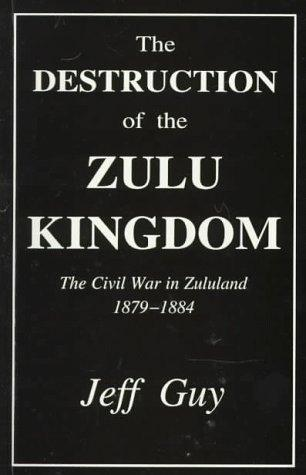 Download The Destruction of the Zulu Kingdom