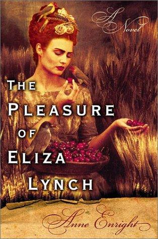 Download The pleasure of Eliza Lynch