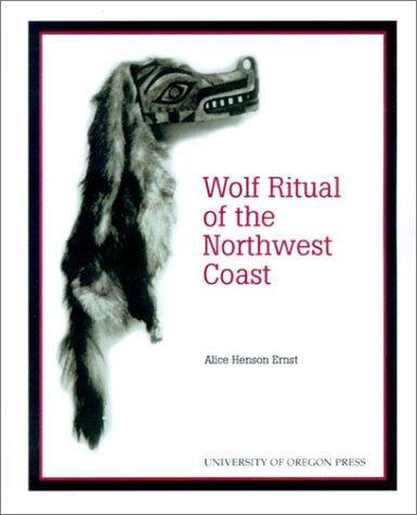Download The Wolf Ritual of the Northwest Coast