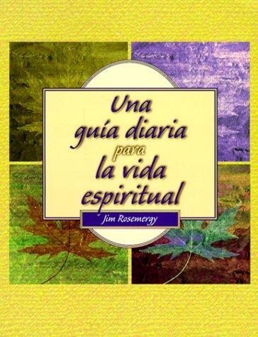 Una guía diaria para la vida espiritual