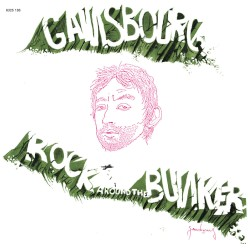 Rock Around the Bunker by Serge Gainsbourg