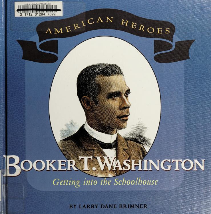 Booker T. Washington by Larry Dane Brimner