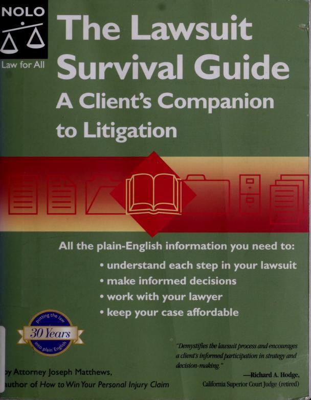 The lawsuit survival guide by J. L. Matthews