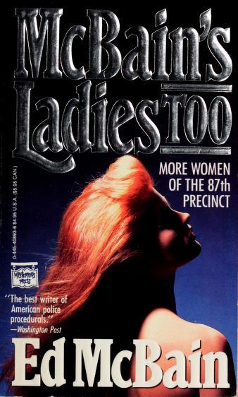 Cover of: McBain's Ladies Too | Ed McBain