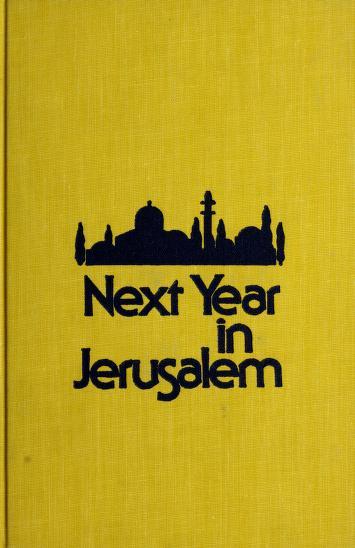 Cover of: Next year in Jerusalem   Robert C. Goldston