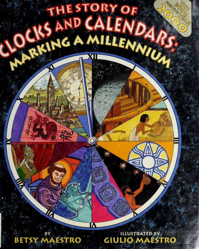The story of clocks and calendars by Betsy Maestro