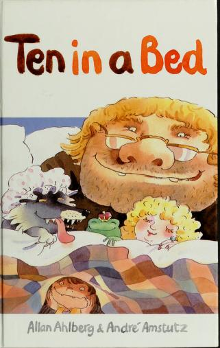 Ten in a Bed by Allan Ahlberg, Andre Amstutz