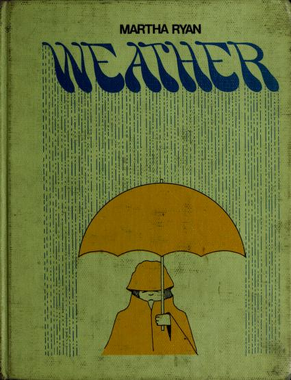 Weather by Martha Ryan