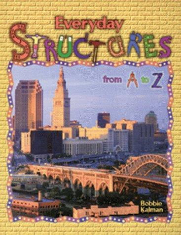 Everyday Structures from A to Z (Alphabasics)