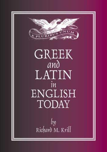 Greek and Latin in English today