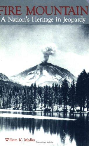 Fire mountain by William K. Medlin