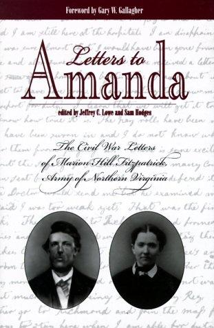 Image 0 of Letters to Amanda: The Civil War Letters of Marion Hill Fitzpatrick, Army of Nor