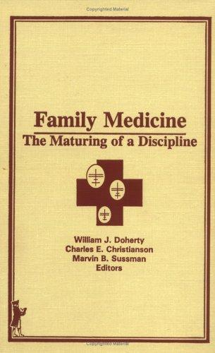 Family Medicine by William J. Doherty