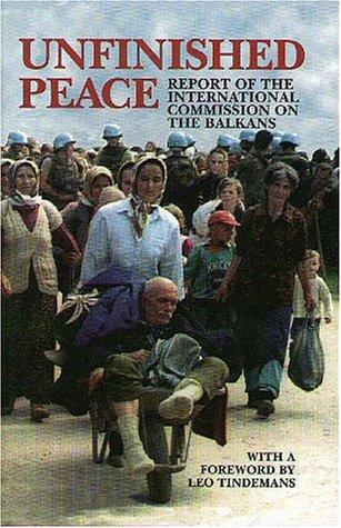 Unfinished peace by International Commission on the Balkans.