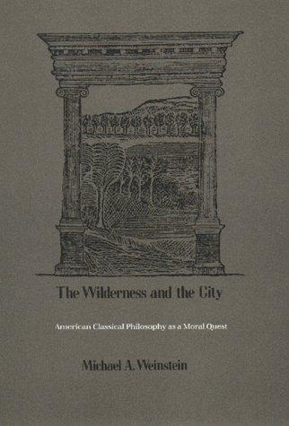 The Wilderness and the City