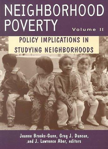 Image 0 of Neighborhood Poverty, Vol. 2: Policy Implications in Studying Neighborhoods