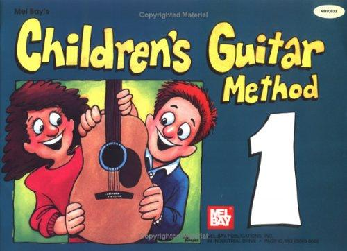Mel Bay Children's Guitar Method by William Bay