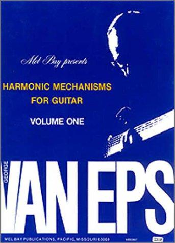 Mel Bay George Van Eps Harmonic Mechanisms for Guitar, Vol. 1 by George Van EPS