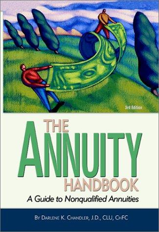 The Annuity Handbook by Darlene K. Chandler