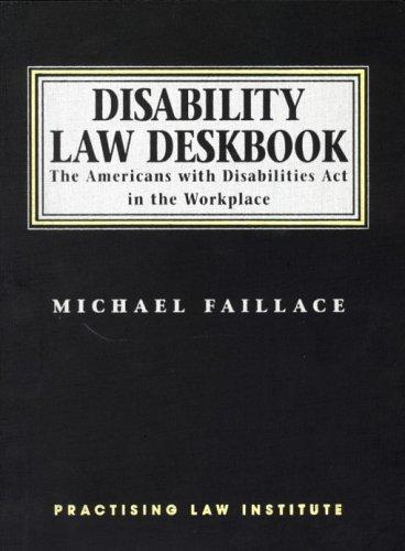 Disability law deskbook by Michael Faillace