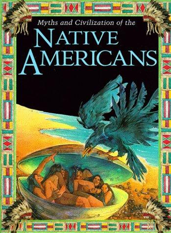 Myths and civilization of the Native Americans by Marion Wood